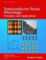 Bentham ebook::Semiconductor Strain Metrology: Principles and Applications