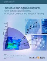 Bentham ebook::Photonic Bandgap Structures Novel Technological Platforms for Physical, Chemical and Biological Sensing