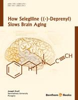 Bentham ebook::How Selegiline ((-)-Deprenyl) Slows Brain Aging