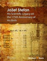 Jožef Stefan: His Scientific Legacy on the 175th Anniversary of His Birth