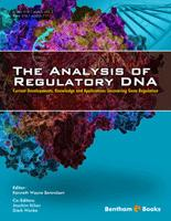 Bentham ebook::The Analysis of Regulatory DNA: Current Developments, Knowledge and Applications Uncovering Gene Regulation