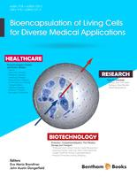 Bentham ebook::Bioencapsulation of Living Cells for Diverse Medical Applications