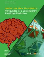Bentham ebook::Inside the New University: Prerequisites for a Contemporary Knowledge Production