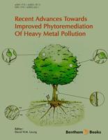 Bentham ebook::Recent Advances Towards Improved Phytoremediation of Heavy Metal Pollution