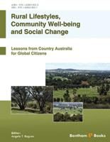 Bentham ebook::Rural Lifestyles, Community Well-Being and Social Change: Lessons from Country Australia for Global Citizens