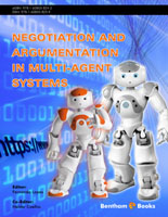 Bentham ebook::Negotiation and Argumentation in Multi-Agent Systems: Fundamentals, Theories, Systems and Applications