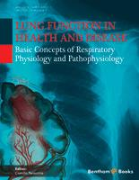 Bentham ebook::Lung Function in Health and Disease Basic Concepts of Respiratory Physiology and Pathophysiology