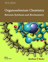Bentham ebook::Organoselenium Chemistry: Between Synthesis and Biochemistry