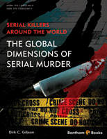 Bentham ebook::Serial Killers Around the World: The Global Dimensions of Serial Murder