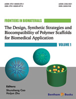 Bentham ebook::The Design, Synthetic Strategies and Biocompatibility of Polymer Scaffolds for Biomedical Application