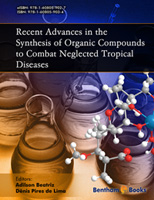 Bentham ebook::Recent Advances in the Synthesis of Organic Compounds to Combat Neglected Tropical Diseases