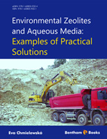 Bentham ebook::Environmental Zeolites and Aqueous Media: Examples of Practical Solutions