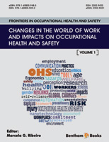 Bentham ebook::Frontiers in Occupational Health and Safety: Changes in the World of Work and Impacts on Occupational Health and Safety