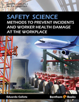 Bentham ebook::Safety Science: Methods to Prevent Incidents and Worker Health Damage at the Workplace