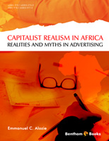 ".""Capitalist Realism"" in Africa: Realities and Myths in Advertising."