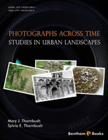 Photographs Across Time: Studies in Urban Landscapes