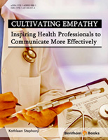 Bentham ebook::Cultivating Empathy: Inspiring Health Professionals to Communicate More Effectively