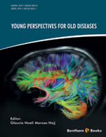 Bentham ebook::Young Perspectives for Old Diseases