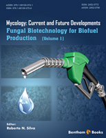 Bentham ebook::Fungal Biotechnology for Biofuel Production