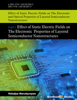 Bentham ebook::Effect of Static Electric Fields on The Electronic And Optical Properties of Layered Semiconductor Nanostructures