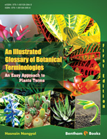 .An Illustrated Glossary of Botanical Terminologies (An Easy Approach to Plants Terms) (First Edition).