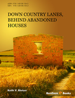 Bentham ebook::Down Country Lanes, Behind Abandoned Houses
