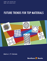 Bentham ebook::FUTURE TRENDS FOR TOP MATERIALS