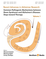 Bentham ebook::Common Pathogenic Mechanisms between Down Syndrome and Alzheimer's Disease: Steps toward Therapy