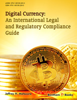 Bentham ebook::Digital Currency: An International Legal and Regulatory Compliance Guide