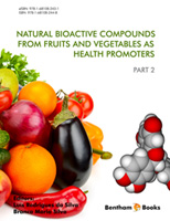Natural Bioactive Compounds from Fruits and Vegetables as Health Promoters: Part 2