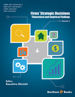 .Firms' Strategic Decisions: Theoretical and Empirical Findings.