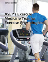 ASEP's Exercise Medicine Text for Exercise Physiologists