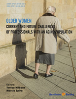Bentham ebook::Older Women: Current and Future Challenges of Professionals with an Aging Population