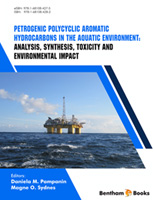 Bentham ebook::Petrogenic Polycyclic Aromatic Hydrocarbons in the Aquatic Environment: Analysis, Synthesis, Toxicity and Environmental Impact