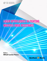 Bentham ebook::Laser Optofluidics in Fighting Multiple Drug Resistance