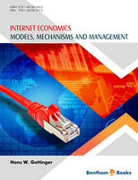 Bentham ebook::Internet Economics: Models, Mechanisms and Management