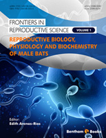 Reproductive Biology, Physiology and Biochemistry of Male Bats