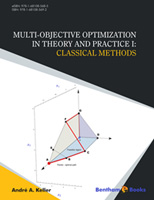 Bentham ebook::Multi-Objective Optimization in Theory and Practice I: Classical Methods