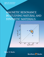 Bentham ebook::Magnetic Resonance in Studying Natural and Synthetic Materials