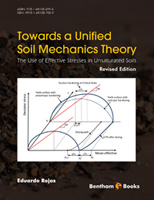 Bentham ebook::Towards a Unified Soil Mechanics Theory: The Use of Effective Stresses in Unsaturated Soil, Revised Edition
