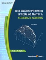 .Multi-Objective Optimization In Theory and Practice II: Metaheuristic Algorithms.