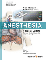 .Anesthesia: A Topical Update – Thoracic, Cardiac, Neuro, ICU, and Interesting Cases.