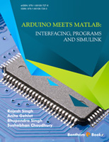 Bentham ebook::Arduino meets MATLAB: Interfacing, Programs and Simulink