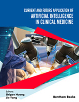 Bentham ebook::Current and Future Application of Artificial Intelligence in Clinical Medicine