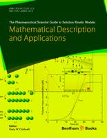 Bentham ebook::The Pharmaceutical Scientist Guide to Solution Kinetic Models Mathematical Description and Applications