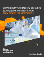 Bentham ebook::Cutting Edge Techniques in Biophysics, Biochemistry and Cell Biology: From Principle to Applications