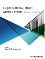 .Liquid Crystal Light Modulators: Revised Edition.