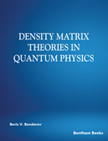 Density Matrix Theories in Quantum Physics