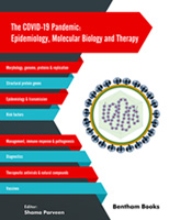 .The COVID-19 Pandemic: Epidemiology, Molecular Biology and Therapy.