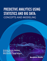 .Predictive Analytics Using Statistics and Big Data: Concepts and Modeling.